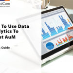 ProFundCom White Paper: How To Use Data Analytics To Boost AuM