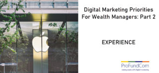 Digital Marketing Priorities For Wealth Managers – Part Two