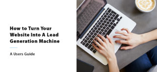 Using Your Website To Generate Leads