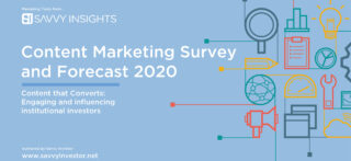 Investment Content Marketing Survey and Forecast 2020